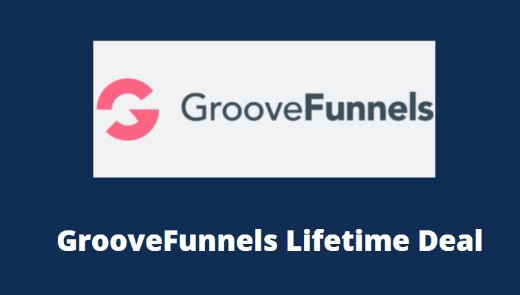 GrooveFunnels Lifetime Deals